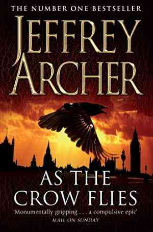 Buy As the Crow Flies by Jeffrey Archer online in india - Bookchor   9780330518697