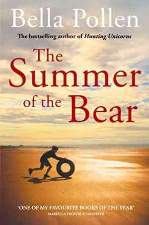 Buy Summer of the Bear by Bella Pollen online in india - Bookchor | 9780330519069