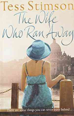 Buy Wife Who Ran Away by Tess Stimson online in india - Bookchor | 9780330522014