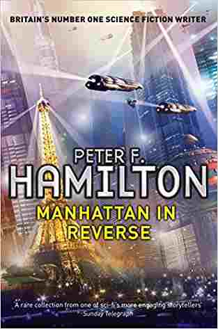 Buy Manhattan in Reverse by Peter F. Hamilton online in india - Bookchor | 9780330522205