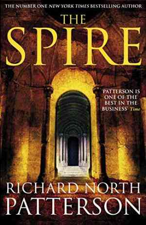 Buy Spire by Richard North Patterson , Patterson , Richard Patterson , Richard North Patterson online in india - Bookchor   9780330523301