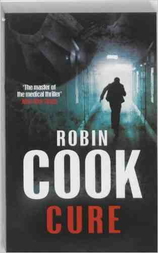 Buy Cure by Robin Cook online in india - Bookchor | 9780330523820