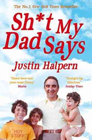 Buy Shit My Dad Says by Justin Halpern online in india - Bookchor | 9780330533454