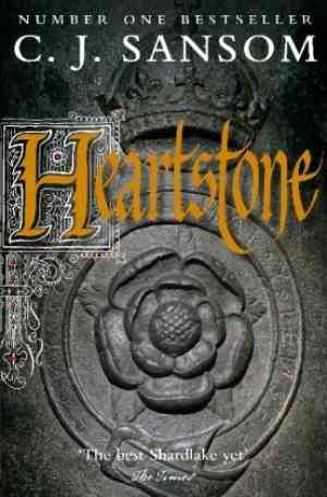 Buy Heartstone by C.J. Sansom online in india - Bookchor   9780330533799