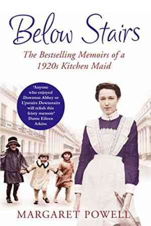 Buy Below Stairs by Margaret Powell-Paperback by Margaret Powell online in india - Bookchor   9780330535380