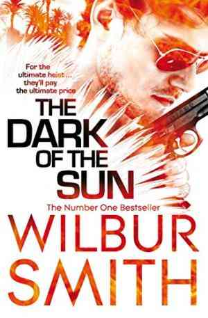 Buy Dark of the Sun by Wilbur Smith online in india - Bookchor | 9780330537230