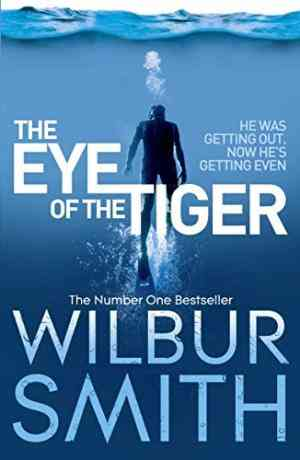 Buy Eye of the Tiger by Wilbur Smith online in india - Bookchor | 9780330537254