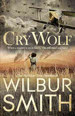 Buy Cry Wolf by Wilbur Smith online in india - Bookchor   9780330537261