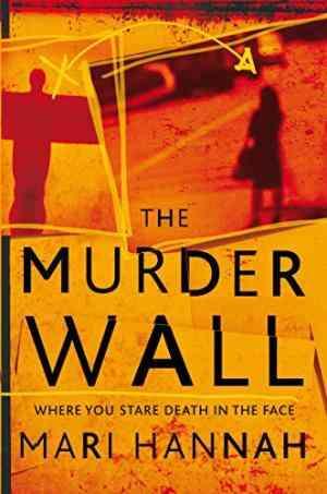 Buy Murder Wall by Mari Hannah online in india - Bookchor   9780330539937