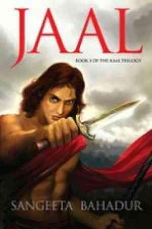 Buy JAAL  by Sangeeta Bahadur online in india - Bookchor   9780330542913