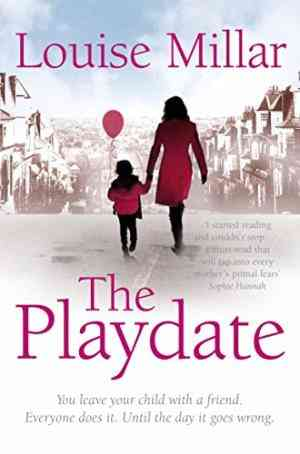 Buy Playdate by Louise Millar online in india - Bookchor | 9780330545006
