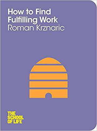 Buy How to Find Fulfilling Work by Roman Krznaric online in india - Bookchor   9781447202288