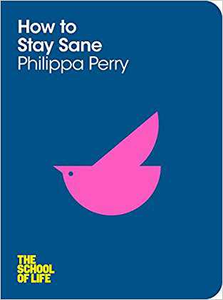 Buy How to Stay Sane by Philippa Perry online in india - Bookchor | 9781447202301
