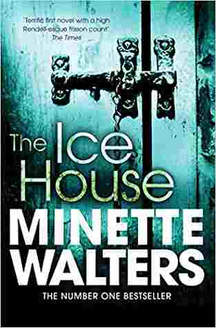 Buy Ice House by Minette Walters online in india - Bookchor | 9781447207863