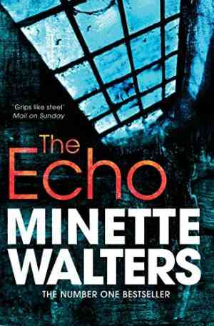 Buy Echo by Minette Walters online in india - Bookchor | 9781447207924