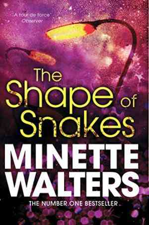 Buy Shape of Snakes by Minette Walters online in india - Bookchor   9781447207986