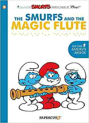 Buy The Smurfs and the Magic Flute by Yvan Delporte , Peyo online in india - Bookchor   9781597072083