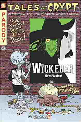 Buy Tales from the Crypt #9: Wickeder by Stefan Petrucha , David Gerrold , Scott Lobdell , Jim Salicrup , Maia KinneyPetrucha online in india - Bookchor   9781597072151