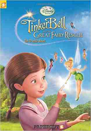 Buy Disney Fairies: Tinker Bell and the Great Fairy Rescue by Sara Storino Illustrator , Augusto Machetto , Bob Hilgenberg , Roberto Muir , Papercutz COR online in india - Bookchor   9781597072328
