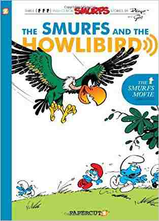Buy The Smurfs and the Howlibird by Peyo online in india - Bookchor | 9781597072601