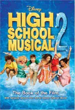 Buy Disney High School Musical 2 by Hannah Montana online in india - Bookchor | 9781407501840