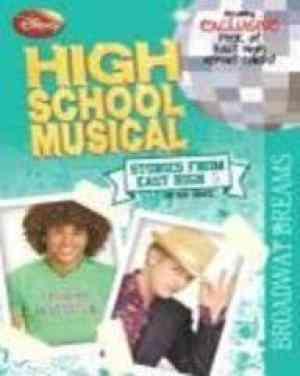 Buy Disney High School Musical: Bk. 5: Broadway Dreams by Hannah Montana online in india - Bookchor | 9781407517438