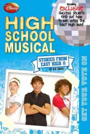 Buy Disney High School Musical Get Your Vote on by Hannah Montana online in india - Bookchor   9781407525761