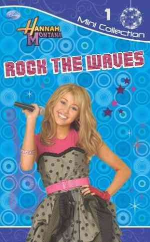 Buy Disney Fiction Dairies: Hannah Montana: Bk. 1: Rock the Waves by Hannah Montana online in india - Bookchor   9781407560373