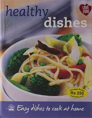 Buy Healthy Dishes: Easy Dishes to Cook at Home by Hannah Montana online in india - Bookchor | 9781407581033