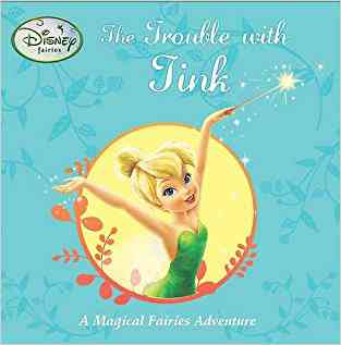 Buy Disney Stories: Fairies: Trouble with Tink by Parragon Books Ltd. online in india - Bookchor   9781407583938