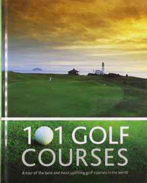 Buy 101 Golf Courses by Hannah Montana online in india - Bookchor   9781445405520