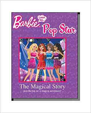 Buy Barbie I Can Be Pop Star The Magical Story by Hannah Montana online in india - Bookchor | 9781445435381
