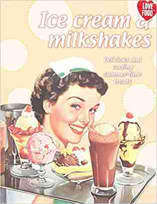 Buy Ice Cream and Milkshakes by Hannah Montana online in india - Bookchor | 9781445466422