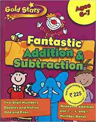 Buy Gold Stars KS1 Addition and Subtraction Workbook Age 6 8 by Hannah Montana online in india - Bookchor | 9781445477497