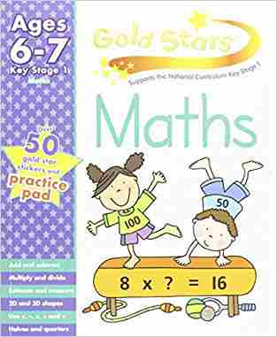 Buy Gold Stars KS1 Maths Workbook Age 6 8 by Hannah Montana online in india - Bookchor | 9781445477534