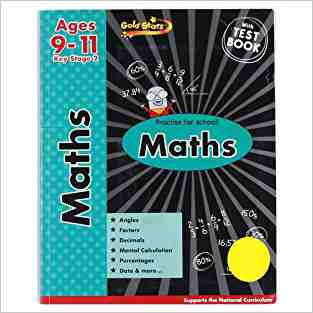 Buy Gold Stars KS2 Maths Workbook Age 9 11 by Hannah Montana online in india - Bookchor | 9781445477596