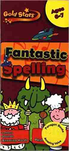 Buy Gold Stars Spelling Practice Book Age 6 8 by Hannah Montana online in india - Bookchor | 9781445477602