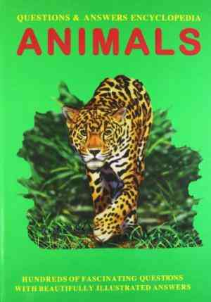 Buy Questions & Answers Encyclopedia:Animals by Hannah Montana online in india - Bookchor   9780752596235