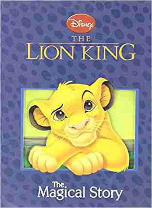 Buy Disney The Lion King The Magical Story by Parragon online in india - Bookchor | 9781405462945
