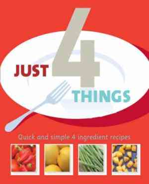 Buy Just 4 Ingredients  by Linda Doeser online in india - Bookchor   9781405487771