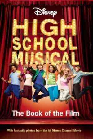 Buy Disney High School Musical Book of the Film by Barsocchini Peter online in india - Bookchor | 9781405491495