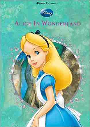 Buy Alice in Wonderland by Disney (Corporate Author) online in india - Bookchor | 9781407586878