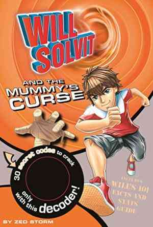 Buy Will Solvit Novels: Bk. 3: Will Solvit and the Curse of the Mummys Tomb by Hannah Montana online in india - Bookchor | 9781407589794