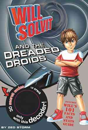Buy Will Solvit Novels: Bk. 4: Will Solvit and the Dreaded Droids by Hannah Montana online in india - Bookchor | 9781407589800