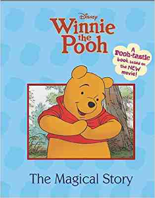 Buy Winnie the Pooh the Movie   Magical Story by Hannah Montana online in india - Bookchor | 9781445409962
