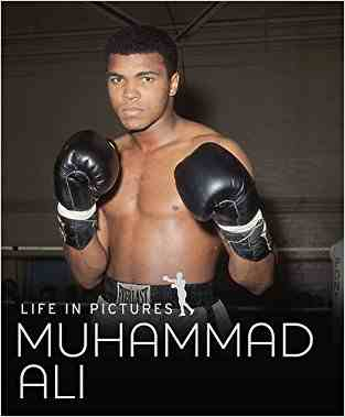 Buy Life in Pictures   Muhammed Ali by Hannah Montana online in india - Bookchor | 9781445424613