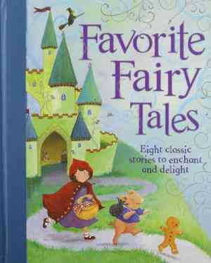 Buy Favorite Fairy Tales by Parragon (Corporate Author) online in india - Bookchor   9781445441139