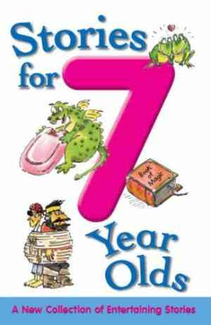 Buy Stories for 7 Year Olds by Moira Butterfield online in india - Bookchor | 9781405447232