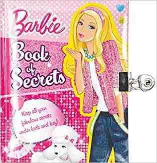 Buy Barbie Book of Secrets by Parragon online in india - Bookchor   9781445453682