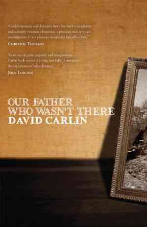 Buy Our Father Who Wasnt There by David Carlin online in india - Bookchor | 9781921640254
